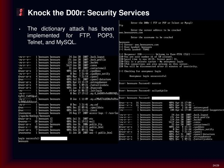 Knock the D00r: Security Services