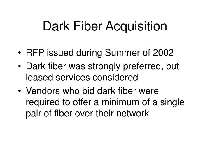 Dark Fiber Acquisition