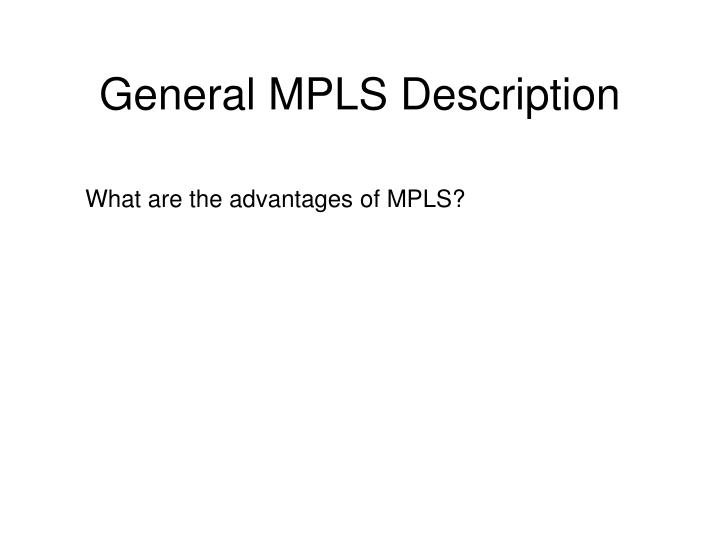 General MPLS Description