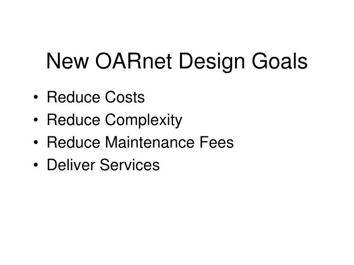 New OARnet Design Goals