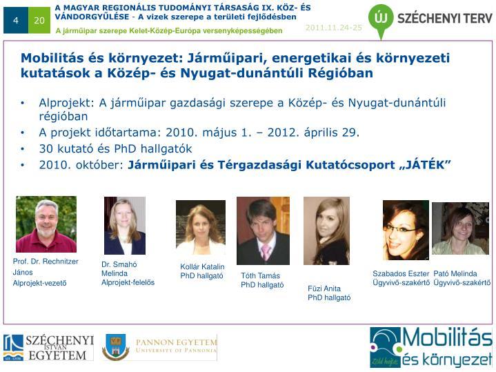Mobilitás és környezet: Járműipari, energetikai és környezeti kutatások a Közép- és Nyugat-dunántúli Régióban