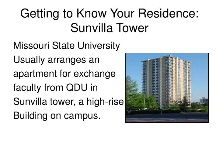 Getting to Know Your Residence: Sunvilla Tower