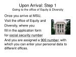 upon arrival step 1 going to the office of equity diversity