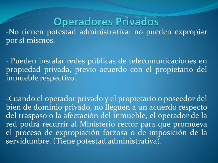Operadores Privados