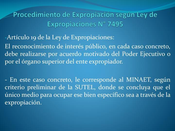 Procedimiento de Expropiación según Ley de Expropiaciones N° 7495