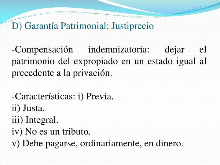 D) Garantía Patrimonial: Justiprecio