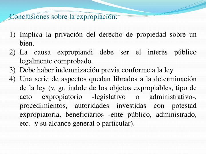 Conclusiones sobre la expropiación: