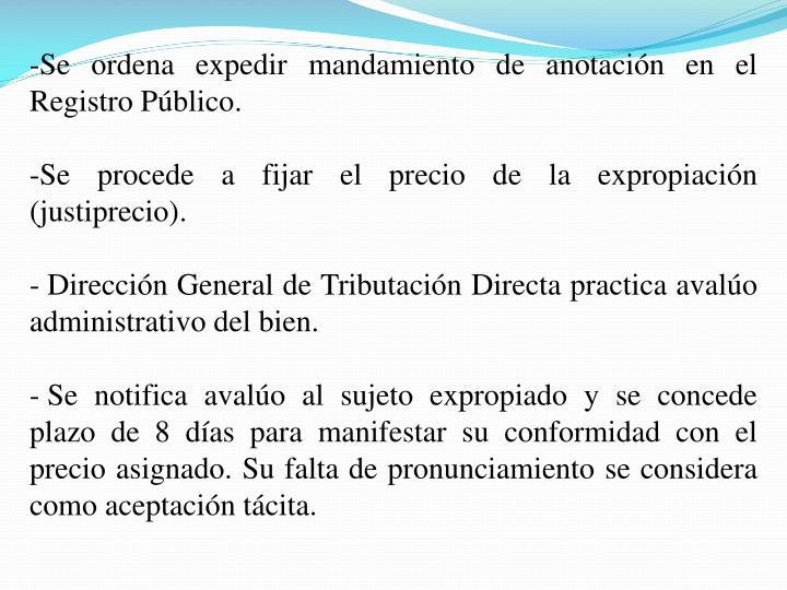 Se ordena expedir mandamiento de anotación en el Registro Público.