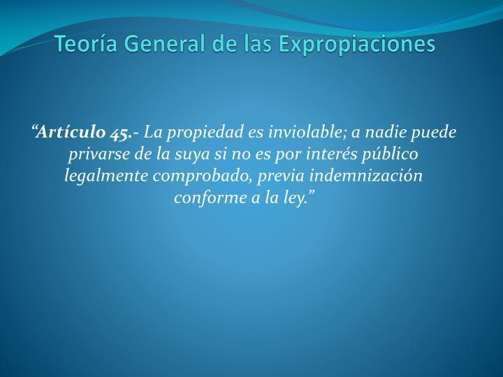 Teoría General de las Expropiaciones