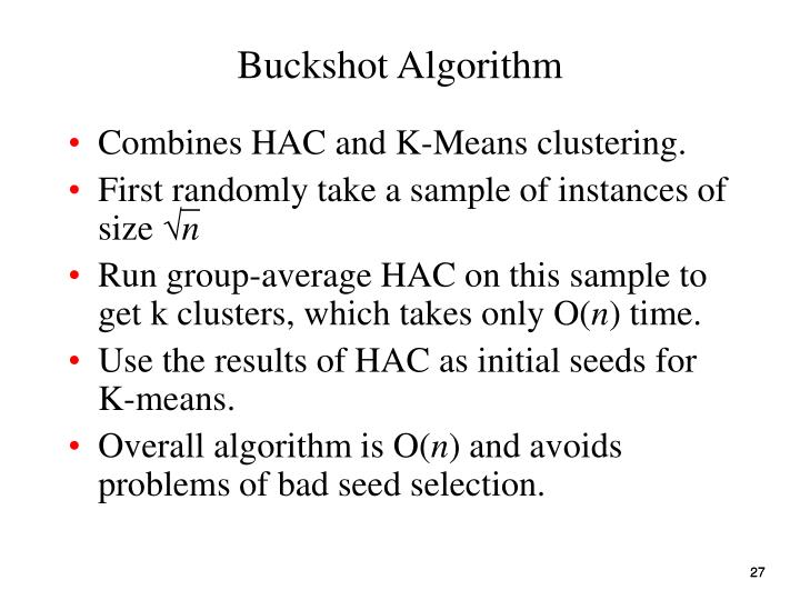 Buckshot Algorithm