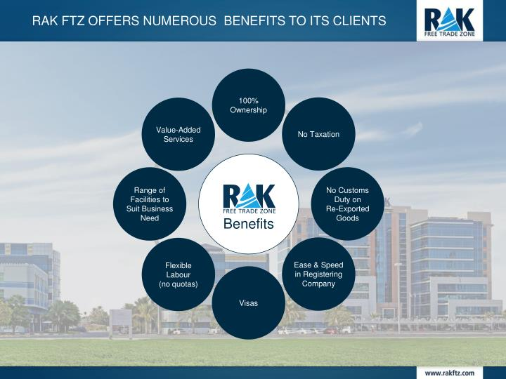 RAK FTZ offers numerous  benefits to its clients