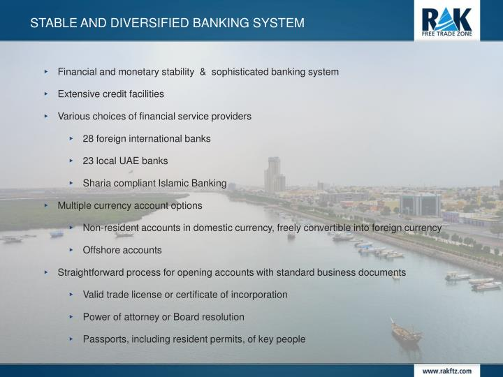 Stable and diversified BANKING SYSTEM