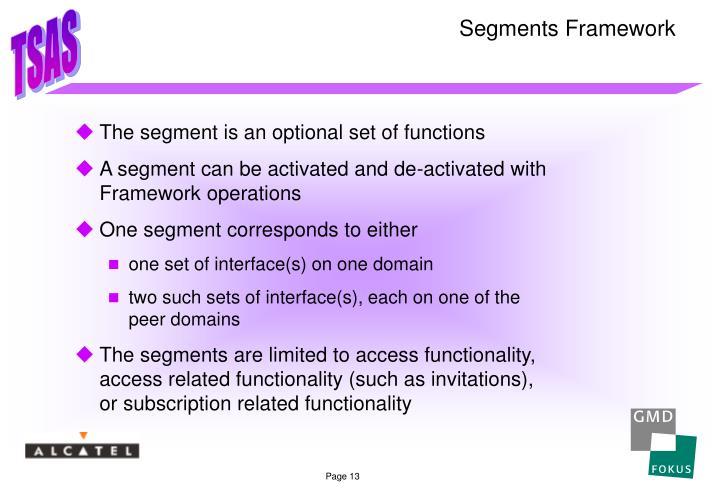 Segments Framework