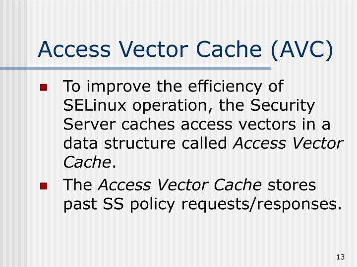 Access Vector Cache (AVC)