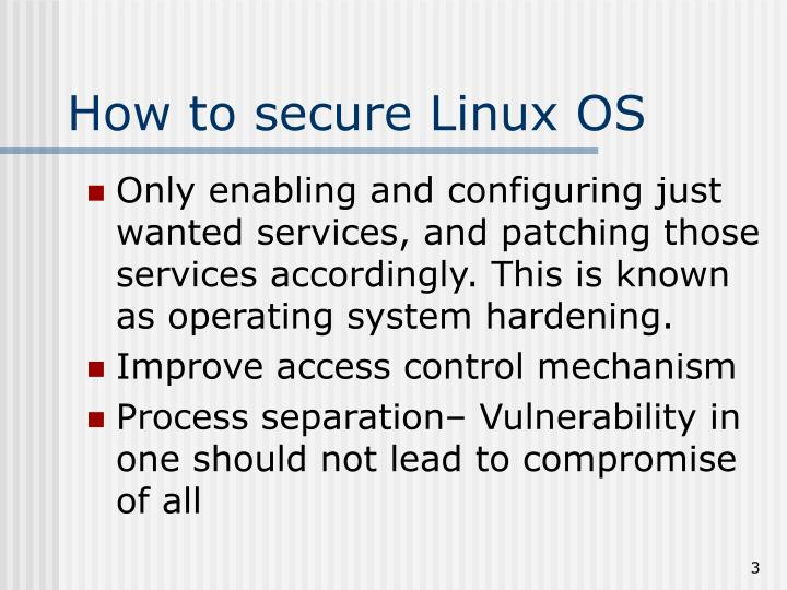 How to secure linux os