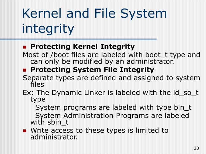 Kernel and File System integrity