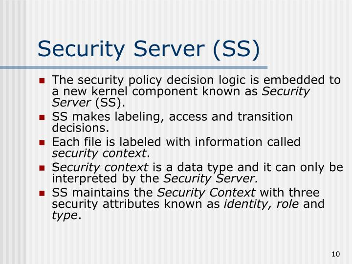 Security Server (SS)