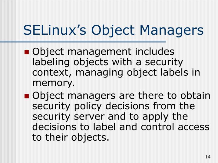 SELinux's Object Managers