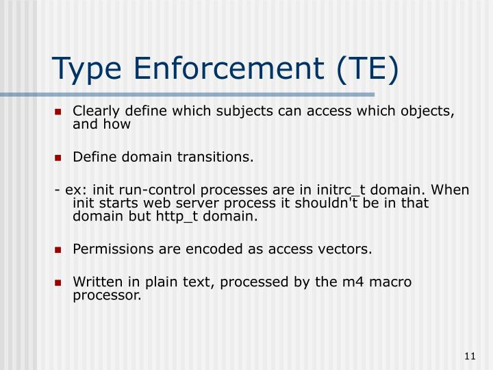 Type Enforcement (TE)