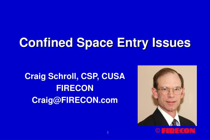 Confined space entry issues