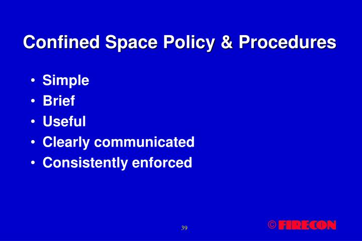 Confined Space Policy & Procedures