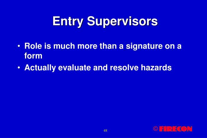 Entry Supervisors