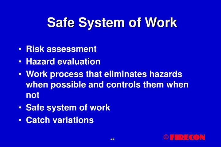 Safe System of Work