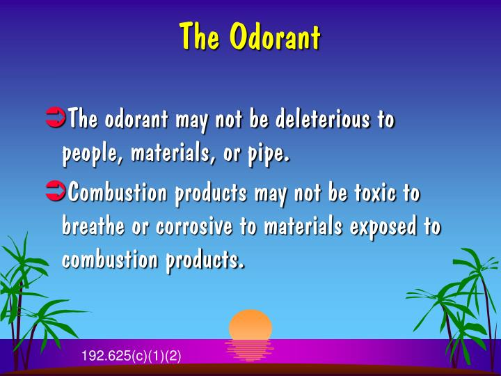 The Odorant
