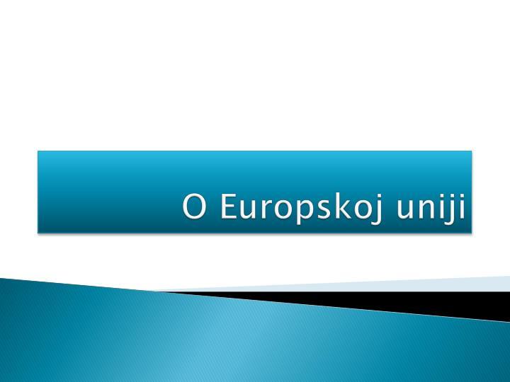 O Europskoj uniji