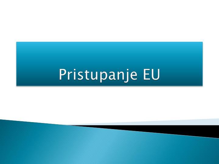 Pristupanje EU