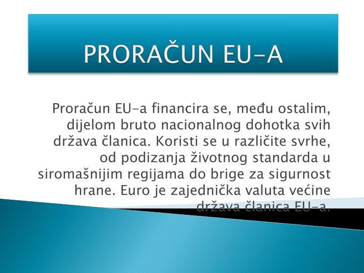 PRORAČUN EU-A