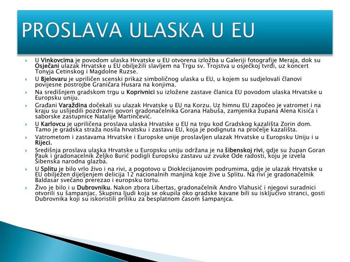PROSLAVA ULASKA U EU