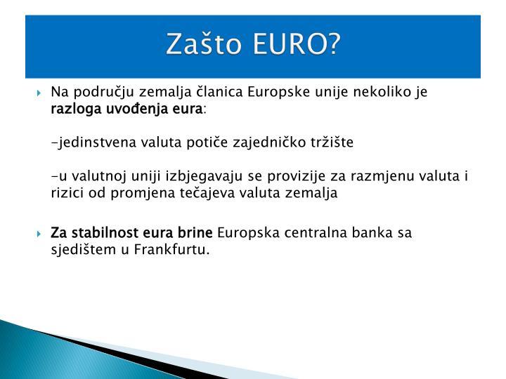 Zašto EURO?