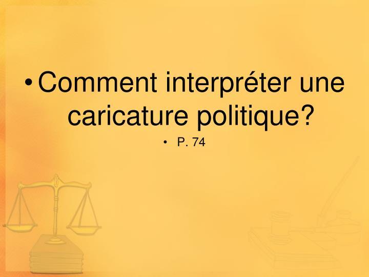 Comment interpréter une caricature politique?