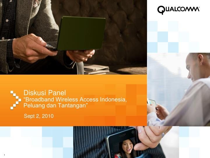 Diskusi panel broadband wireless access indonesia peluang dan tantangan