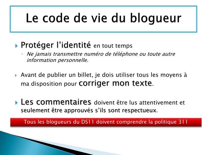 Le code de vie du blogueur