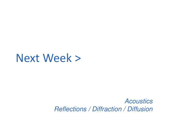 Next Week >