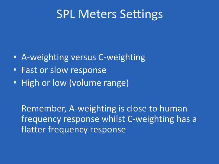 SPL Meters Settings