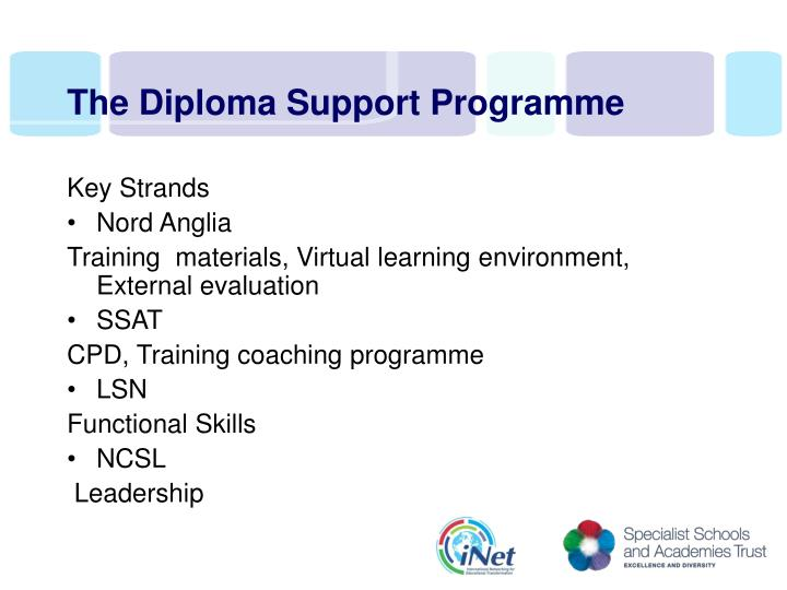 The Diploma Support Programme