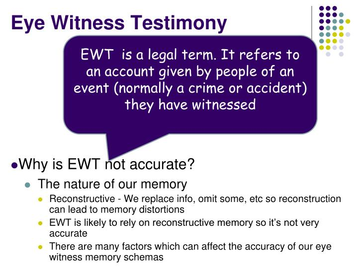 Eye Witness Testimony