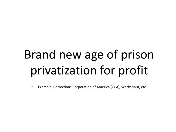 Brand new age of prison privatization for profit