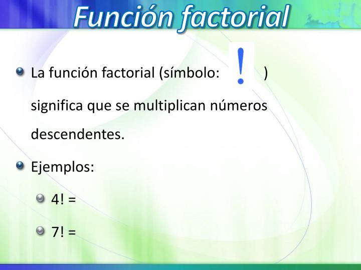 Función factorial