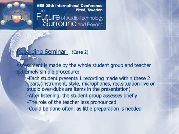 Recording Seminar
