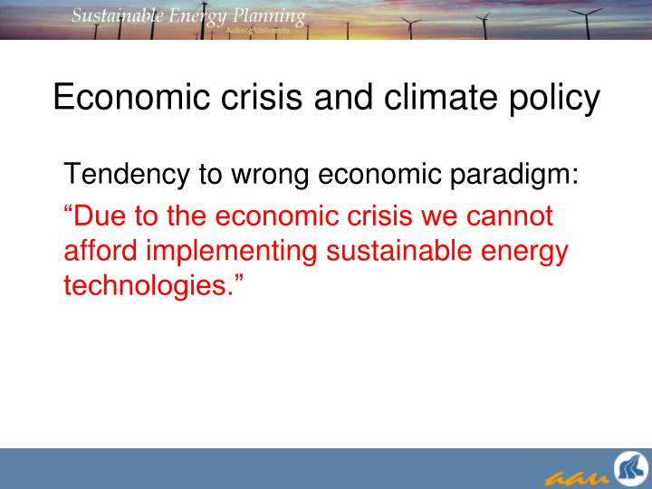 Economic crisis and climate policy