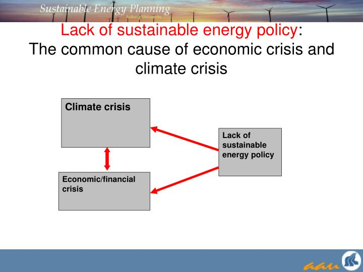 Lack of sustainable energy policy