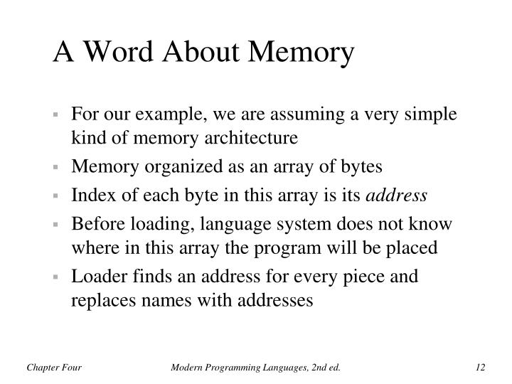 A Word About Memory