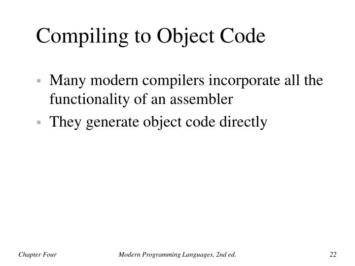 Compiling to Object Code