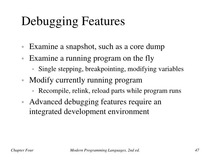 Debugging Features