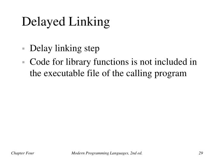 Delayed Linking