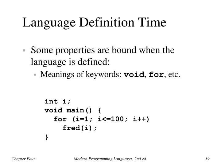 Language Definition Time